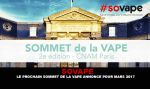 SOVAPE: The next summit of the vape announced for Mars 2017.