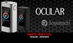 INFO BATCH : Ocular (Joyetech)