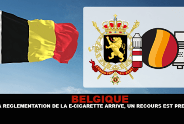 BELGIUM: The regulation of the e-cigarette arrives, a recourse is planned!