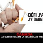 CANADA : Au Québec démarre la semaine sans tabac.