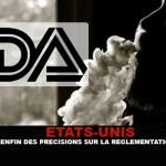 ÉTATS-UNIS : La FDA donne enfin des précisions aux boutiques sur la réglementation de la e-cigarette.