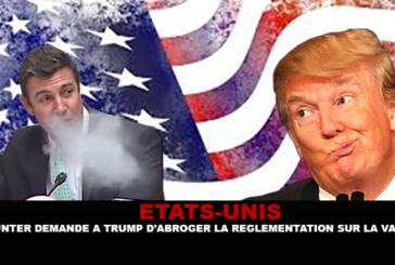 ÉTATS-UNIS : Duncan Hunter demande à Trump d'abroger la réglementation sur la e-cigarette