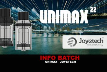 INFO BATCH : Atomiseur Unimax (Joyetech)