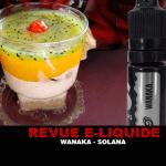 סקירה: WANAKA (E-LIXIRS RANGE) על ידי סולאנה