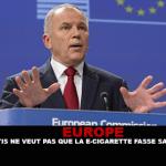 EUROPE : Le commissaire de L'UE Andriukaitis ne veut pas que la e-cigarette fasse sa promotion.