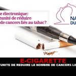 E-CIGARETTE: An opportunity to reduce the number of tobacco-related cancers?
