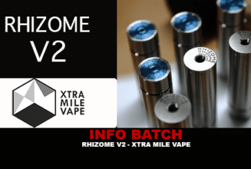 BATCH INFO: Rhizome V2 (Xtra Mile Vape)