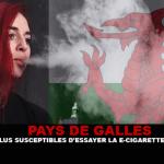 PAYS DE GALLES : Les jeunes plus susceptibles d'essayer la e-cigarette que le tabac.
