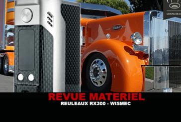 REVUE : REULEAUX RX300 PAR WISMEC