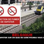 BELGIQUE : Fumer ou vapoter sur un quai de gare pourra vous coûter cher !