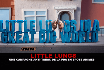 LITTLE LUNGS: FDA anti-smoking campaign in animated spots