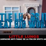 МАЛЕНЬКИЕ ЛЕГКИ: кампания против курения FDA в анимированных местах