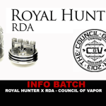 INFO BATCH : Royal Hunter X (Council of Vapor)