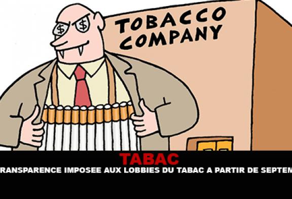 TABAC : La transparence imposée aux lobbies du tabac à partir de Septembre.