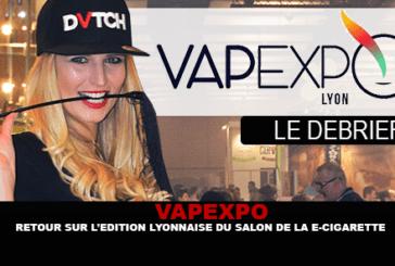VAPEXPO : Retour sur l'édition lyonnaise du salon de la e-cigarette.