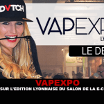 VAPEXPO: Back to the Lyon edition of the e-cigarette show.