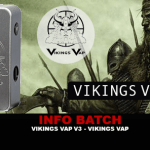 INFO BATCH : Box Vikings Vap V3 (Vikings Vap)