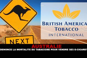 AUSTRALIE : Big Tobacco dénonce la mortalité du tabagisme pour vendre ses e-cigarettes.
