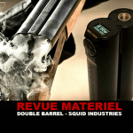 REVUE : DOUBLE BARREL PAR SQUID INDUSTRIES