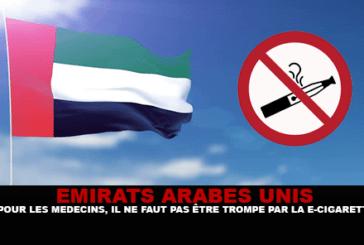 EMIRATI ARABI UNITI: per i medici, non lasciatevi ingannare dalla sigaretta elettronica.