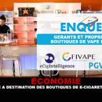 ECONOMIA: Un'indagine mirata ai negozi di sigarette elettroniche francesi.