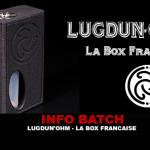 INFO BATCH : Lugdun'ohm Carbon (La Box Française)