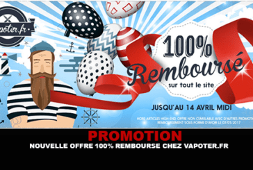 PROMOTION: A new offer 100% refunded for Easter at Vapoter.fr