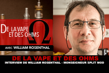 DI VAPE E OHMS: intervista a William Rosenthal (Monsignor Split Mod)