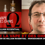 OF VAPE AND OHMS: Interview with William Rosenthal (Monsignor Split Mod)