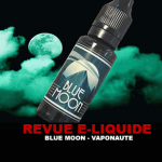 REVIEW: BLUE MOON (VAPONAUTE RANGE 24) BY VAPONAUTE