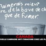 CANADA : Une nouvelle campagne anti-tabagisme chez les plus jeunes.