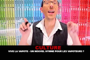CULTURE : «Vive la vapote», un nouvel hymne pour les vapoteurs ?