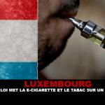 LUXEMBURGO: Nueva ley pone a los cigarrillos electrónicos y al tabaco en pie de igualdad.
