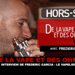 של VAPE ו OHMS: ראיון של Frédéric Garcia (Le VAPELIER)