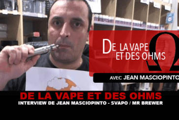 OF VAPE AND OHMS: intervista a Jean Masciopinto (Svapo Shop / Mr Brewer)
