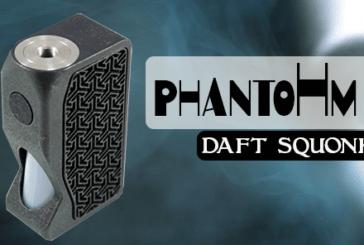 INFO BATCH : PhantoHm BF (Daft Squonk)