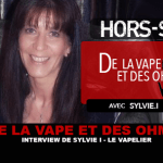OF VAPE AND OHMS: Interview of Sylvie (LE VAPELIER)