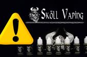IMPORTANT : Non, la production des «Sköll Vaping» n'est pas à l'arrêt !