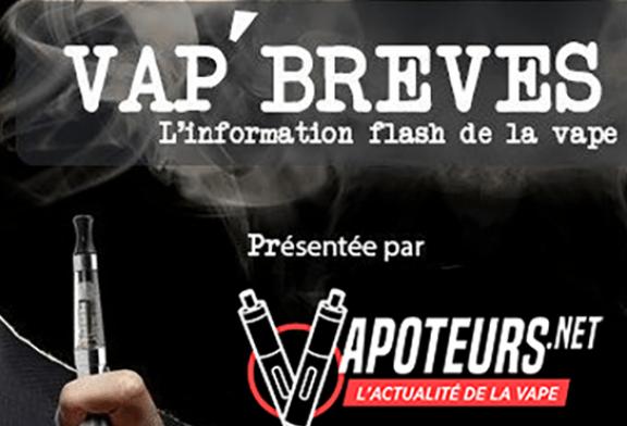 VAP'BREVES : L'actualité du Mercredi 11 Octobre 2017.