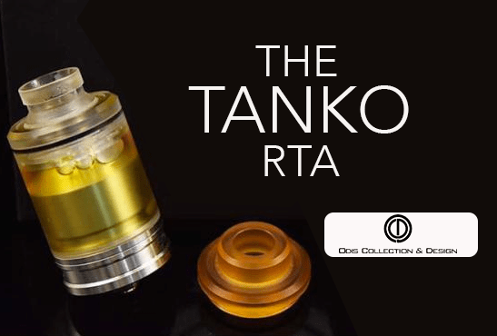 INFO BATCH : The Tanko RTA 24 mm (Odis Collection)