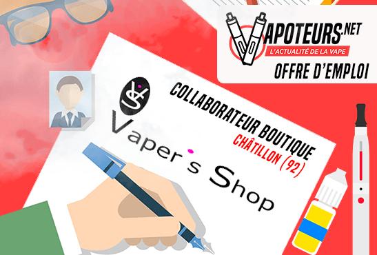 OFFRE D'EMPLOI : Collaborateur boutique – Vaper's Shop – Châtillon (92)