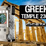 INFO BATCH : Greek Temple 230W (Cigstar)