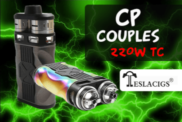 INFO BATCH : CP Couples 220W TC (Teslacigs)