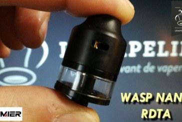 REVUE / TEST : WASP NANO RDTA par Oumier