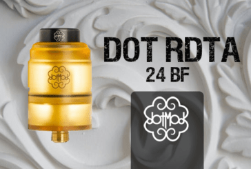 INFO BATCH : Dot RDTA 24 BF (Dotmod)