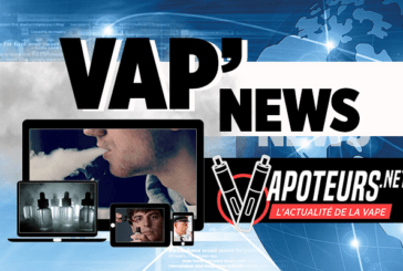 VAP'NEWS : L'actualité e-cigarette du Week-end du 20 et 21 Octobre 2018.