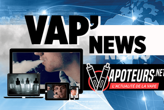 VAP'NEWS: The e-cigarette news for Thursday 17 October 2019