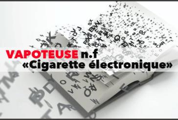 """תרבות: אחרי """"E- סיגריה"""", המילה """"Vapoteuse"""" נכנס למילון"""