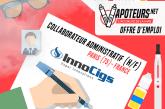 OFFRE D'EMPLOI : Collaborateur/trice administratif/tive – Innocigs – Paris (75)