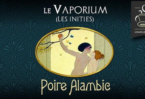 REVUE / TEST : Poire Alambic (Gamme Les Initiés) par Le Vaporium